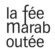 LA FÉE MARABOUTÉE