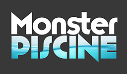 MONSTER PISCINE